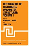 Optimization of Distributed Parameter Structures -- Volume I, , 940098605X