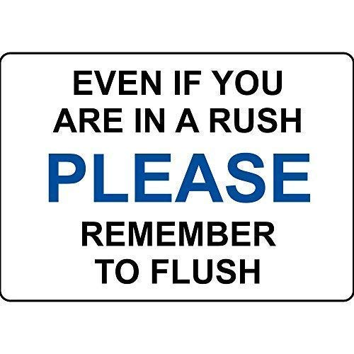 Voicpobo Even If You are in A Rush Please Remember Flush Metal Sign Retro,Funny Warning Sign,Garage Decor Sign,8x12