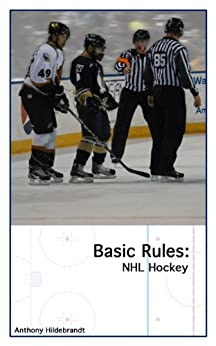 Basic Rules: NHL Hockey by [Hildebrandt, Anthony]