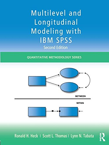 Download Multilevel and Longitudinal Modeling with IBM SPSS (Quantitative Methodology Series) Pdf