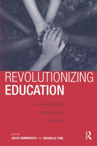 revolutionizing-education-youth-participatory-action-research-in-motion-critical-youth-studies
