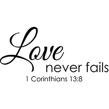 Wall Decal Quote 1 Corinthians 13 Love Never Fails Christian Bible Verse  Sticker Scripture