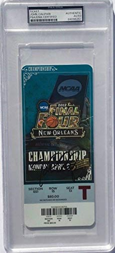 - John Calipari Autographed Signed Memorabilia 2012 Championship Basketball Ticket Kentucky Auto - PSA/DNA Authentic