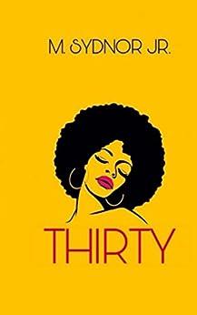 Thirty by [Sydnor Jr., M.]