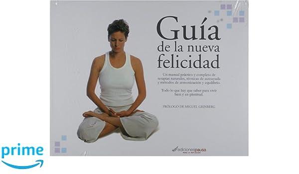 Guia de la nueva felicidad (Spanish Edition): Claudia Dubkin ...
