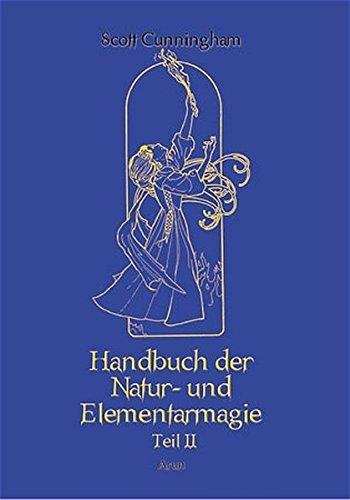Handbuch der Natur- und Elementarmagie