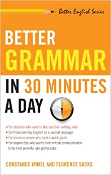 Book Better Grammar in 30 Minutes a Day (Better English Series) by Immel Constance Sacks Florence (1999-05-15)