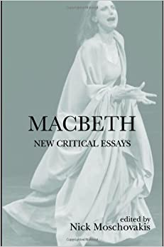 com macbeth new critical essays shakespeare criticism  macbeth new critical essays shakespeare criticism series