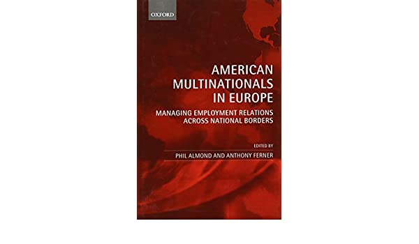american multinationals in europe almond phil ferner anthony