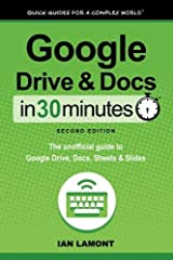 Google Drive and Docs in 30 Minutes (2nd Edition) by Ian Lamont (27-Jan-2015) Paperback Paperback