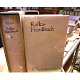 Kafka-Handbuch, Bd.1, Der Mensch und seine Zeit.