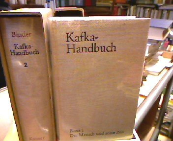 Kafka - Handbuch I. Der Mensch und seine Zeit
