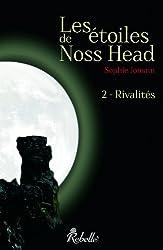 Les étoiles de Noss Head: 2 - Rivalités