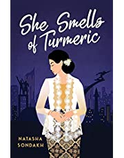 She Smells of Turmeric