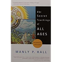 The Secret Teachings of All Ages (Reader's Edition)
