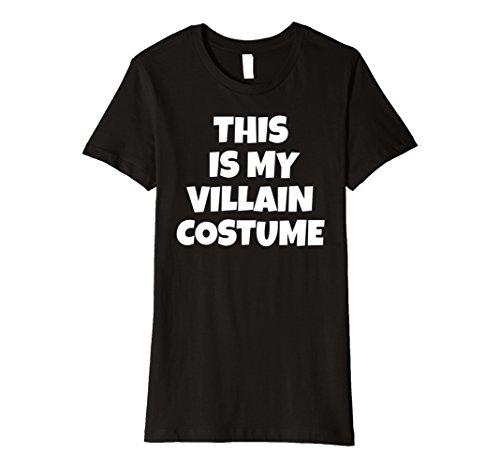 Womens THIS IS MY VILLAIN COSTUME Halloween T-shirt