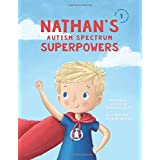 Nathan's Autism Spectrum Superpowers (One Three Nine Inspired)