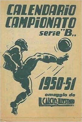 Como Calcio Calendario.Calendario Campionato Serie B 1950 51 Omaggio De Il