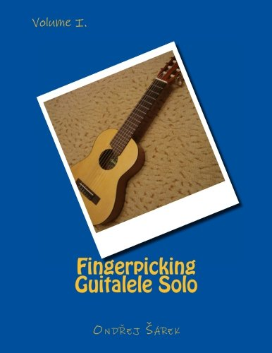 Download Fingerpicking Guitalele Solo: volume I. (Volume 1) pdf epub