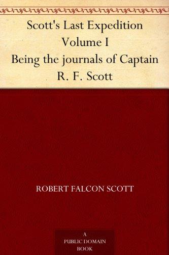 Journals : Captain Scott's last expedition