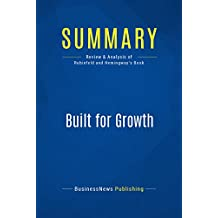Summary: Built for Growth: Review and Analysis of Rubinfeld and Hemingway's Book