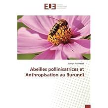 Abeilles pollinisatrices et Anthropisation au Burundi