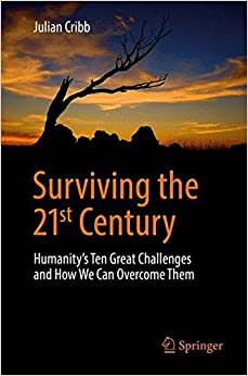 Book Surviving the 21st Century: Humanity's Ten Great Challenges and How We Can Overcome Them
