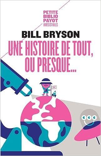 Une histoire de tout, ou presque… - Bryson Bill