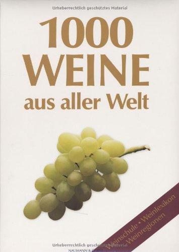 1000 Weine aus aller Welt