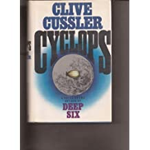 Cyclops by Cussler, Clive Published by Simon & Schuster 1st (first) edition (1986) Hardcover