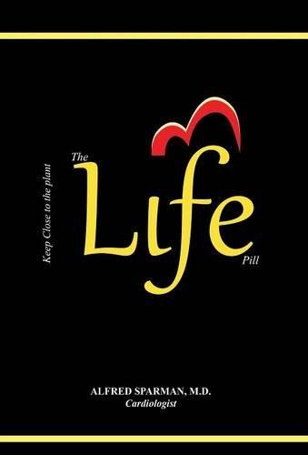 The Life Pill: Why Not Take Life for Life? pdf epub