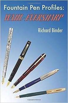 Fountain Pen Profiles: Wahl-eversharp por Mike Kennedy epub