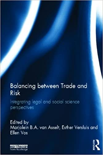 Balancing between trade and risk : integrating legal and social science perspectives
