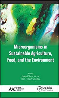 Book Microorganisms in Sustainable Agriculture, Food, and the Environment
