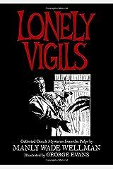 LONELY VIGILS Paperback
