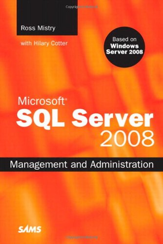 [PDF] Microsoft SQL Server 2008 Management and Administration Free Download | Publisher : Sams | Category : Computers & Internet | ISBN 10 : 067233044X | ISBN 13 : 9780672330445