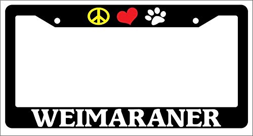 - Customized Frames Peace Love Paw Weimaraner License Plate Frame for Women/Men, Aluminum Metal License Plate Frame with Chrome Screw Caps - 2 Holes Car License Plate Cover for US Vehicles