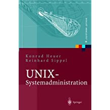 UNIX-Systemadministration: Linux, Solaris, AIX, FreeBSD, Tru64-UNIX