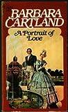 A Portrait of Love, Barbara Cartland, 0553149229