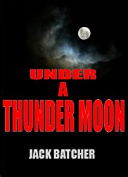 Under a Thunder Moon