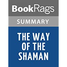 Summary & Study Guide The Way of the Shaman by Michael Harner