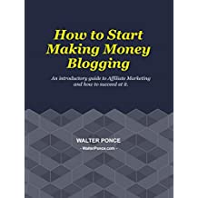 How to Start Making Money Blogging (Affiliate Marketing, Amazon Affiliates, Passive Income Online)
