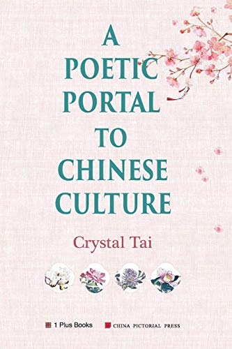 A Poetic Portal to Chinese Culture (revised illustrated version)