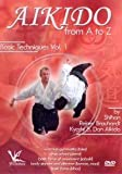 Aikido from A to Z Basic Techniques Vol.1