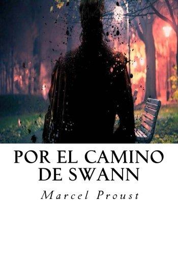 Download Por el Camino de Swann: En Busca Del Tiempo Perdido (Spanish Edition) PDF