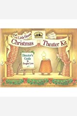 The Little House Christmas Theater Kit/5 Script Books and Illustrated Director's Guide Paperback
