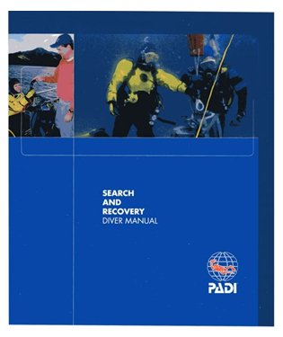 PADI Search & Recovery Diver Manual (79307) (Manual Recovery)