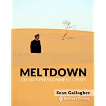 Meltdown: China's Environment Crisis