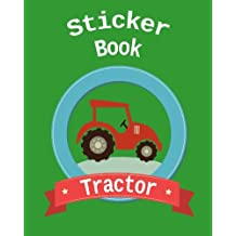 Sticker Book Tractor: Blank Permanent Sticker Book
