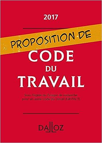 Amazon Fr Proposition De Code Du Travail Nouveaute